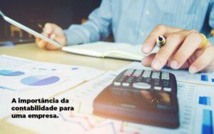 A Importancia Da Contabilidade Para Uma Empresa 1 - Blog - Inova Contabilidade