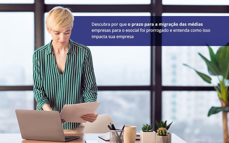 Esocial Prazo Prorrogado Atencao Para Cadastrar A Sua Empresa - Contabilidade em Goiânia - GO | Prime Gestão Contábil