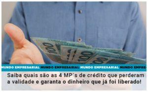 Saiba Quais Sao As 4 Mps De Credito Que Perderam A Validade E Garanta O Dinheiro Que Ja Foi Liberado - Contabilidade em Goiânia - GO | Prime Gestão Contábil